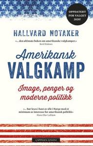 Amerikansk valgkamp (ebok) av Hallvard Notake