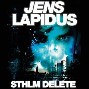 Sthlm delete (lydbok) av Jens Lapidus