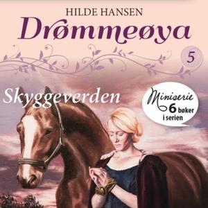 Skyggeverden (lydbok) av Hilde Hansen