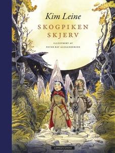 Skogpiken Skjerv (ebok) av Kim Leine