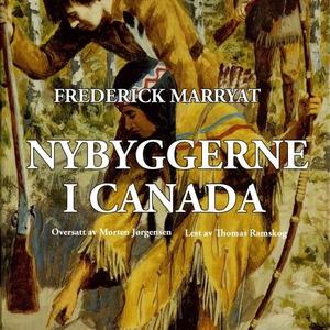 Nybyggerne i Canada (lydbok) av Frederick Mar
