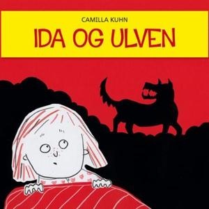 Ida og ulven (lydbok) av Camilla Kuhn