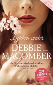 Lykken venter (ebok) av Debbie Macomber