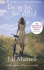 Du og jeg, for alltid (ebok) av Jill Mansell