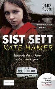 Sist sett (ebok) av Kate Hamer