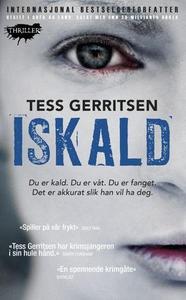 Iskaldt (ebok) av Tess Gerritsen