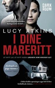 I dine mareritt (ebok) av Lucy Atkins