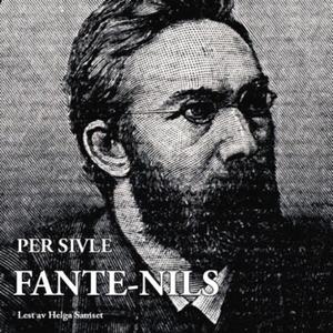 Fante-Nils (lydbok) av Per Sivle