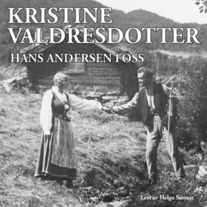 Kristine Valdresdotter (lydbok) av Hans Ander