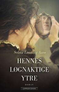 Hennes løgnaktige ytre (ebok) av Selma Lønnin