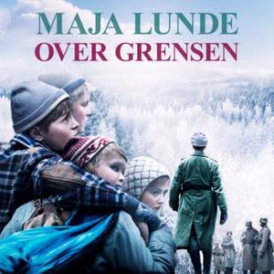 Over grensen (lydbok) av Maja Lunde