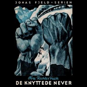 De knyttede never (lydbok) av Øvre Richter Fr