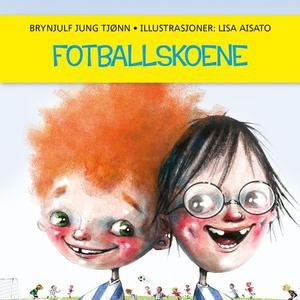Fotballskoene (lydbok) av Brynjulf Jung Tjønn