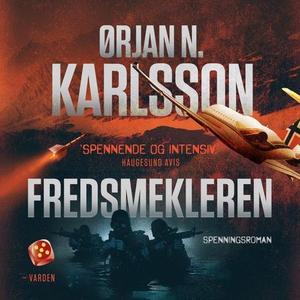 Fredsmekleren (lydbok) av Ørjan N. Karlsson