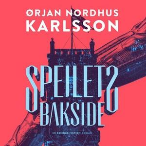 Speilets bakside (lydbok) av Ørjan Nordhus Ka