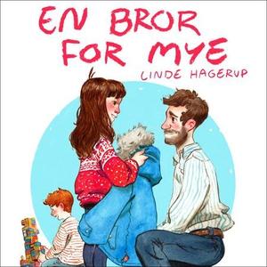 En bror for mye (lydbok) av Linde Hagerup