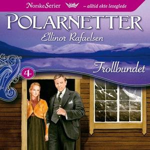 Trollbundet (lydbok) av Ellinor Rafaelsen