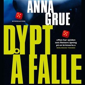 Dypt å falle (lydbok) av Anna Grue
