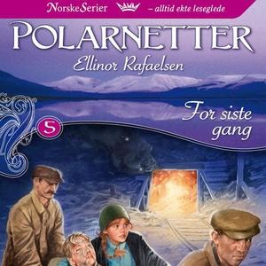 For siste gang (lydbok) av Ellinor Rafaelsen