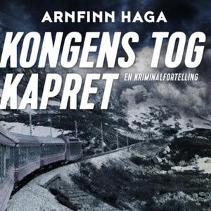 Kongens tog kapret (lydbok) av Arnfinn Haga