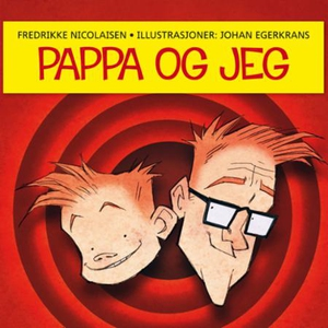 Pappa og jeg (lydbok) av Fredrikke Nicolaisen