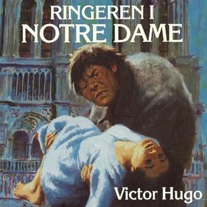Ringeren i Notre Dame (lydbok) av Victor Hugo
