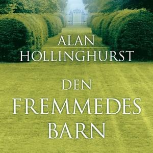 Den fremmedes barn (lydbok) av Alan Hollinghu