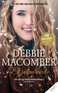 Et julemirakel (ebok) av Debbie Macomber