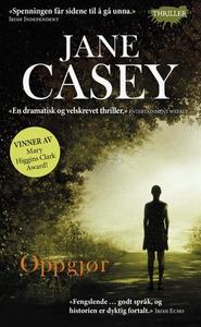 Oppgjør (ebok) av Jane Casey
