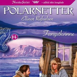 Fangstkvinne (lydbok) av Ellinor Rafaelsen