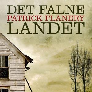 Det falne landet (lydbok) av Patrick Flanery