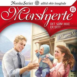 Det som ikke er ditt (lydbok) av Anne-Lise Bo