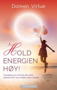 Hold energien høy! (ebok) av Doreen Virtue
