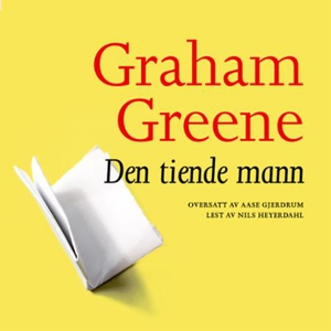 Den tiende mann (lydbok) av Graham Greene