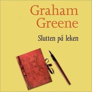 Slutten på leken (lydbok) av Graham Greene