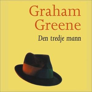 Den tredje mann (lydbok) av Graham Greene