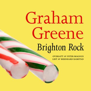 Brighton Rock (lydbok) av Graham Greene