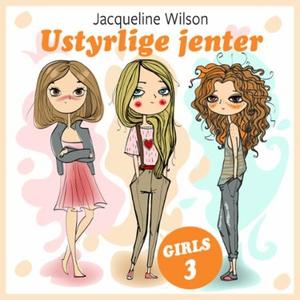 Ustyrlige jenter (lydbok) av Jacqueline Wilso