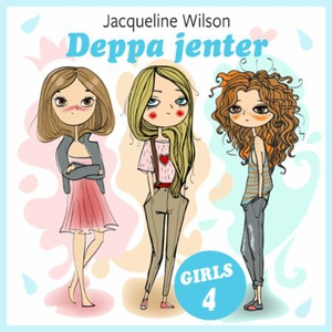Deppa jenter (lydbok) av Jacqueline Wilson