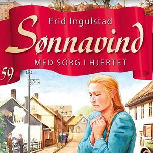 Med sorg i hjertet (lydbok) av Frid Ingulstad