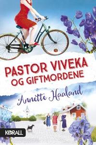 Pastor Viveka og giftmordene (ebok) av Annett