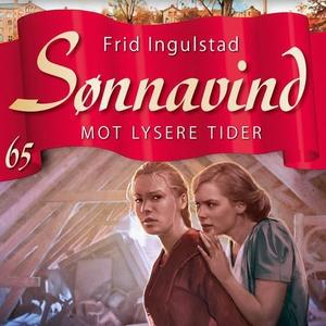 Mot lysere tider (lydbok) av Frid Ingulstad