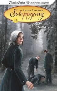 Trollskogen (ebok) av Jorunn Johansen