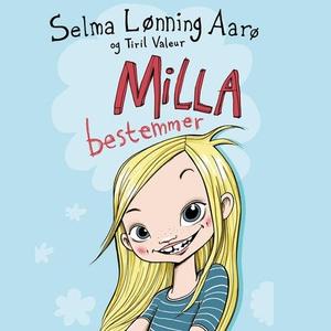 Milla bestemmer (lydbok) av Selma Lønning Aar
