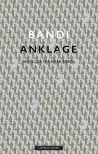 Anklage (ebok) av Bandi