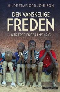 Den vanskelige freden (ebok) av Hilde Frafjor