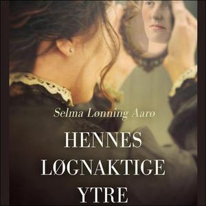 Hennes løgnaktige ytre (lydbok) av Selma Lønn