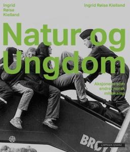 Natur og ungdom (ebok) av Ingrid Røise Kiella