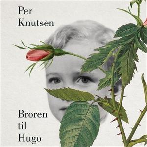 Broren til Hugo (lydbok) av Per Knutsen
