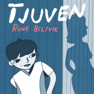 Tjuven (lydbok) av Rune Belsvik